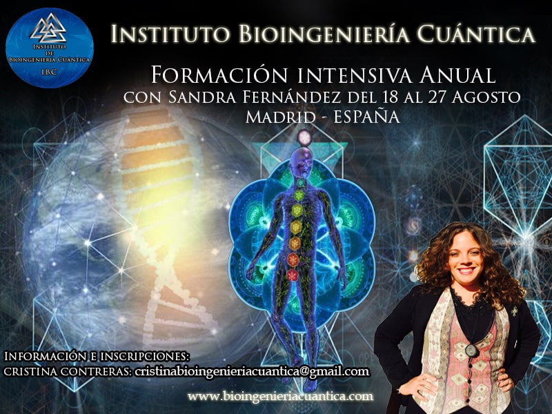Formación Intensiva Bioingeniería Cuántica. Madrid del 18 al 27 agosto @ Madrid