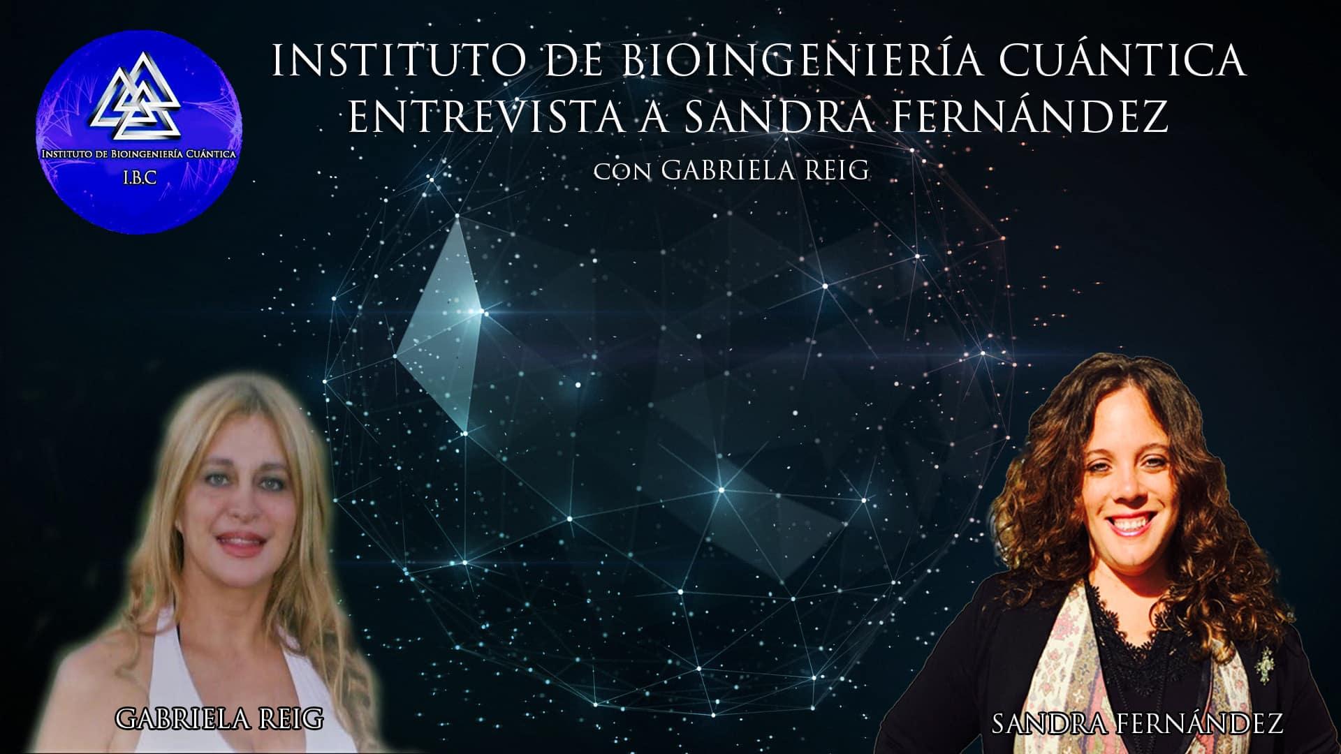 Entrevistas a Sandra Fernández con Gabriela Reig