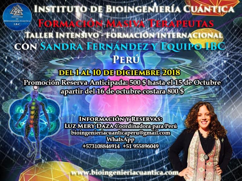 Convocatoria Masiva Internacional Terapeutas, Taller Intensivo  con Sandra Fernández y Equipo IBC del 1 al 10 diciembre 2018. en PERÚ @ Perú