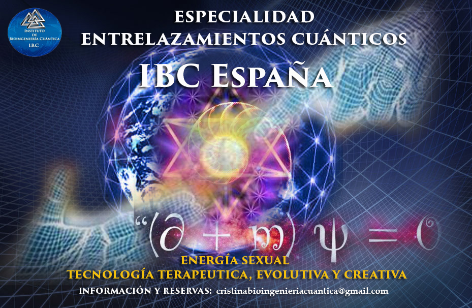 Especialidad Entrelazamientos Cuánticos Sandra Fernández y Equipo IBC del 15 al 18 de Nov 2018 MÁLAGA @ Santuario de Juanar