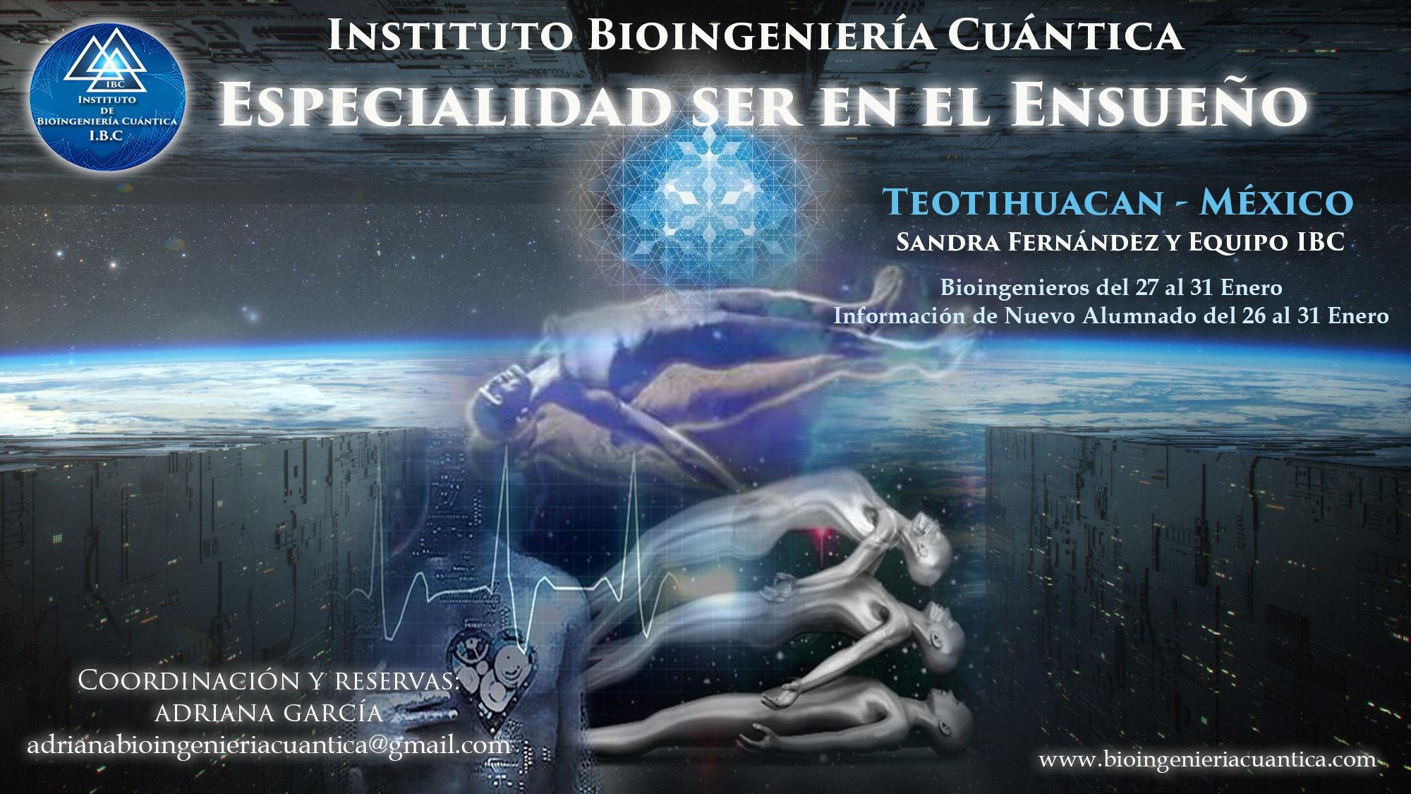 Especialidad Ser en el Ensueño con Sandra Fernández y Equipo IBC, del 26 al 31 de enero 2020 en Teotihuacan, MÉXICO