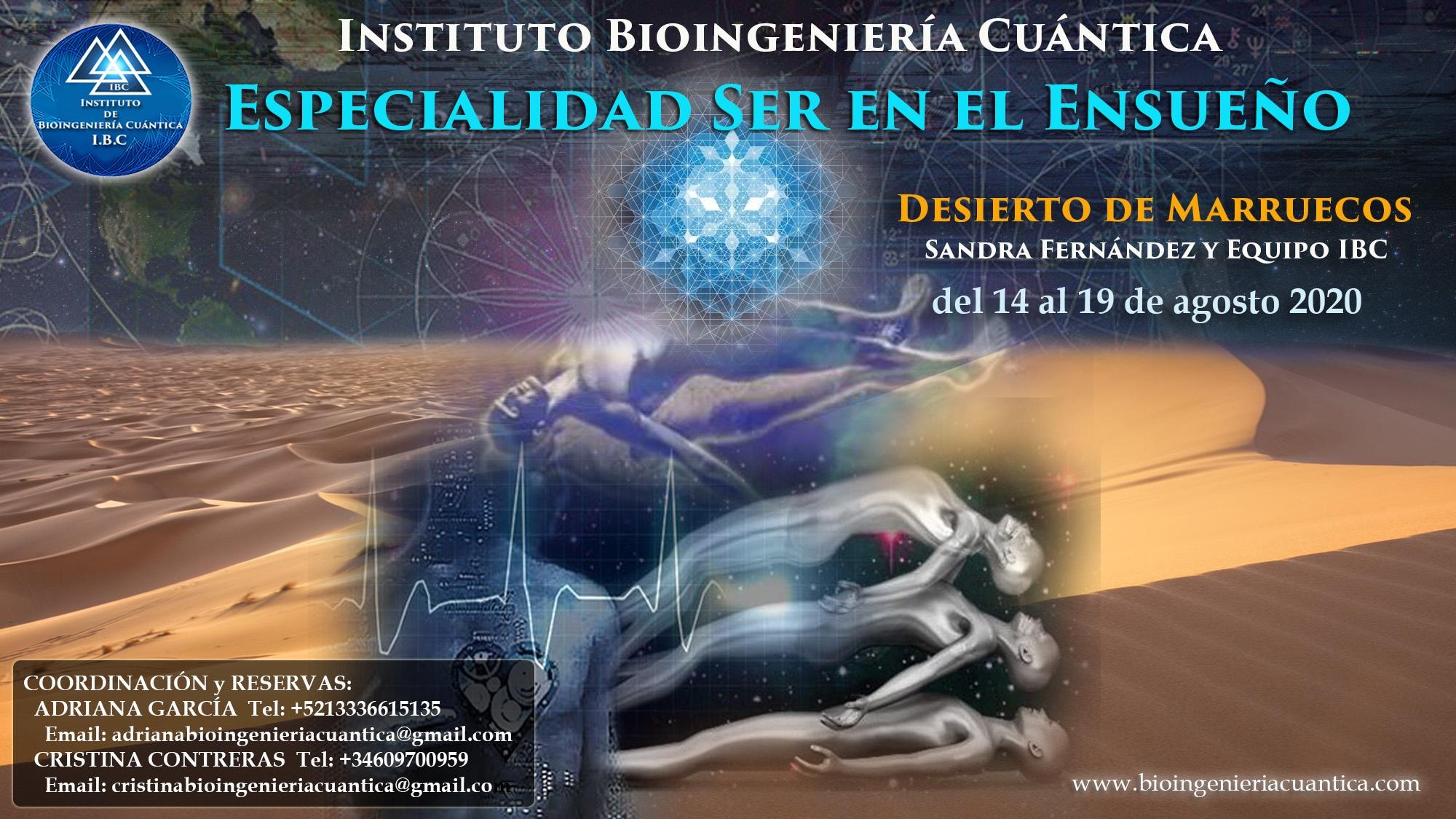 Especialidad Ser en el Ensueño con Sandra Fernández y Equipo IBC, del 14 al 19 de agosto 2020 en Merzouga, MARRUECOS