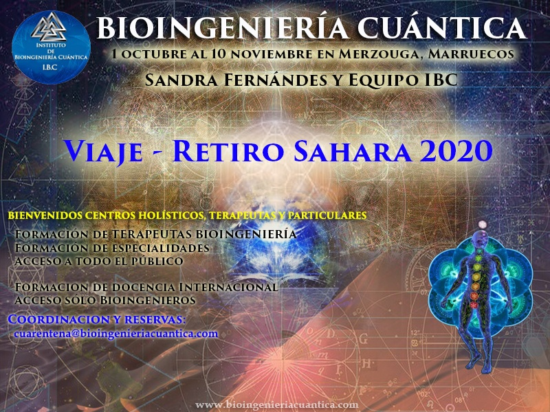 Viaje y Retiro en el Desierto. con Sandra Fernández y Equipo IBC, del 1 de octubre al 10 noviembre 2020. Merzouga, MARRUECOS